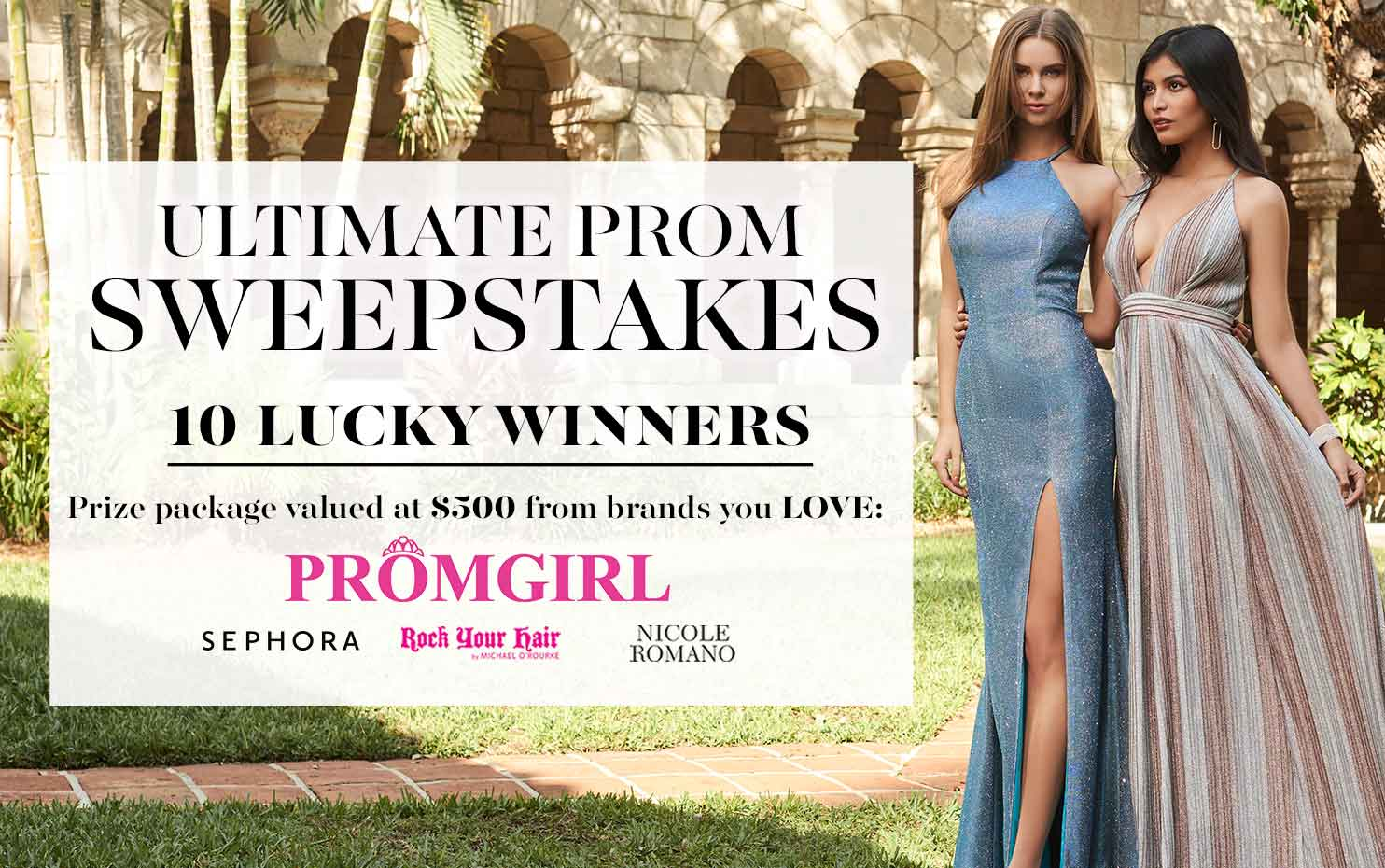 ENTER TO WIN: ULTIMATE PROM 2019 SWEEPSTAKES