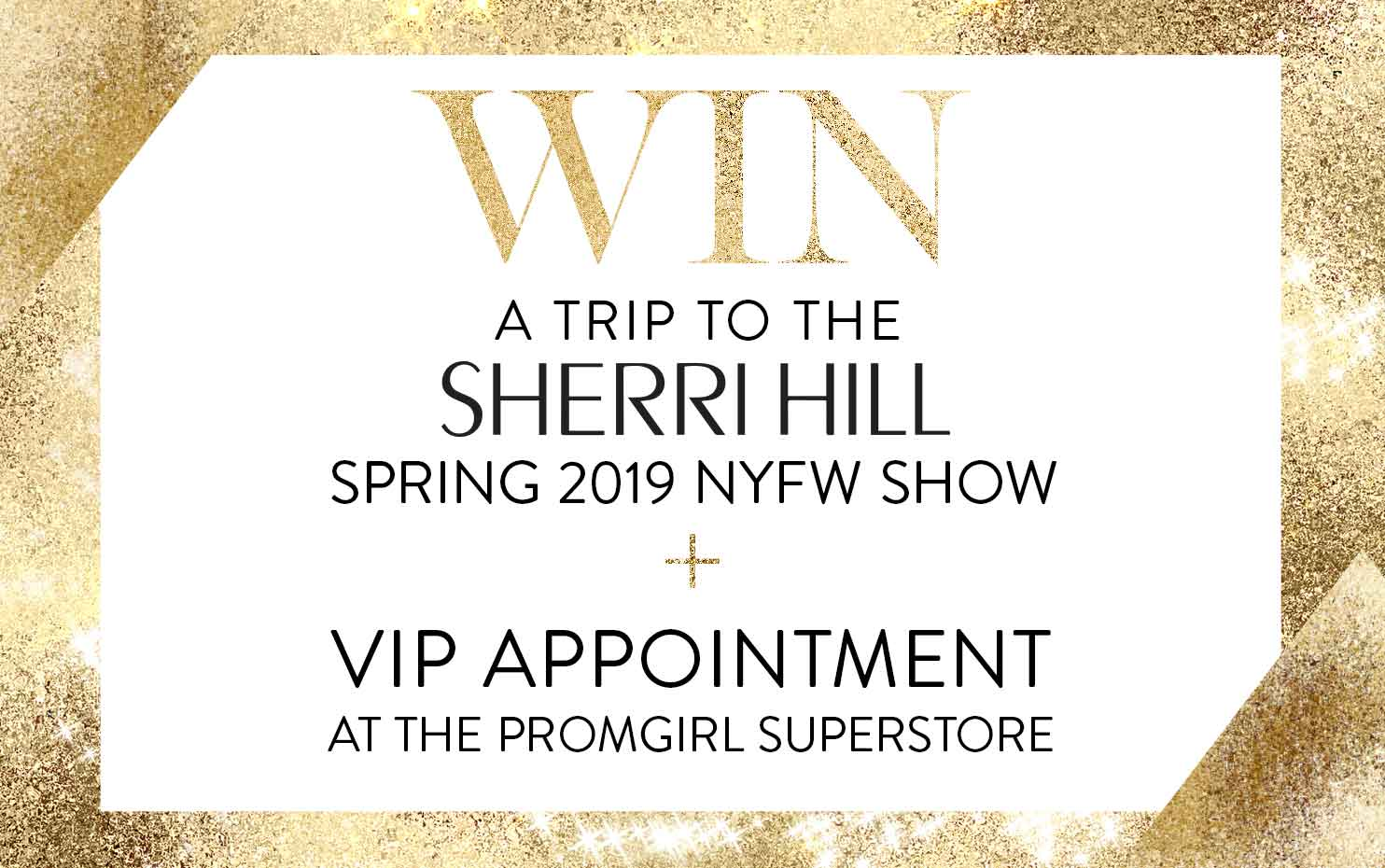 Win Trip to Sherri Hill NYFW show