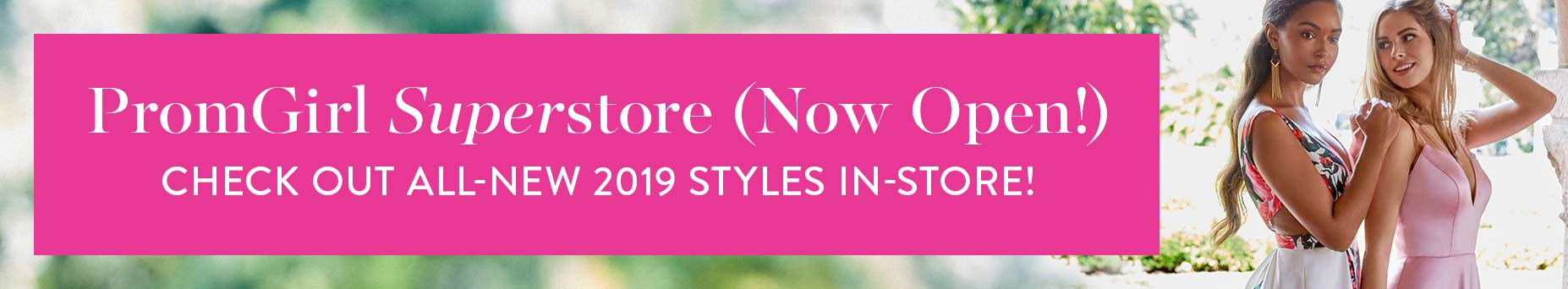 Prom Girl SuperStore now Open