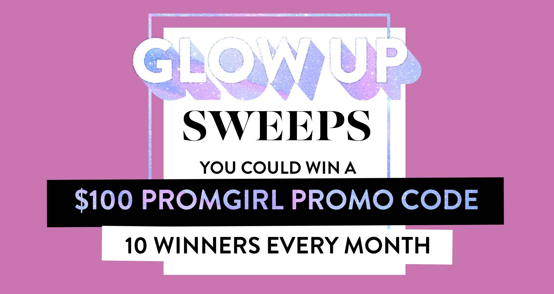 Enter For A Chance To Win A $100 PromGirl Promo Code