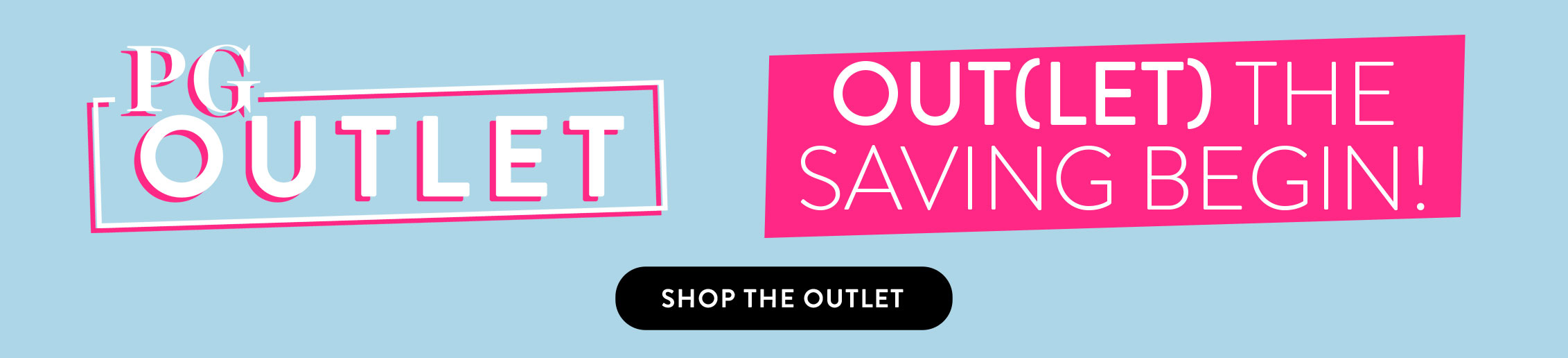 SHOP THE OUTLET