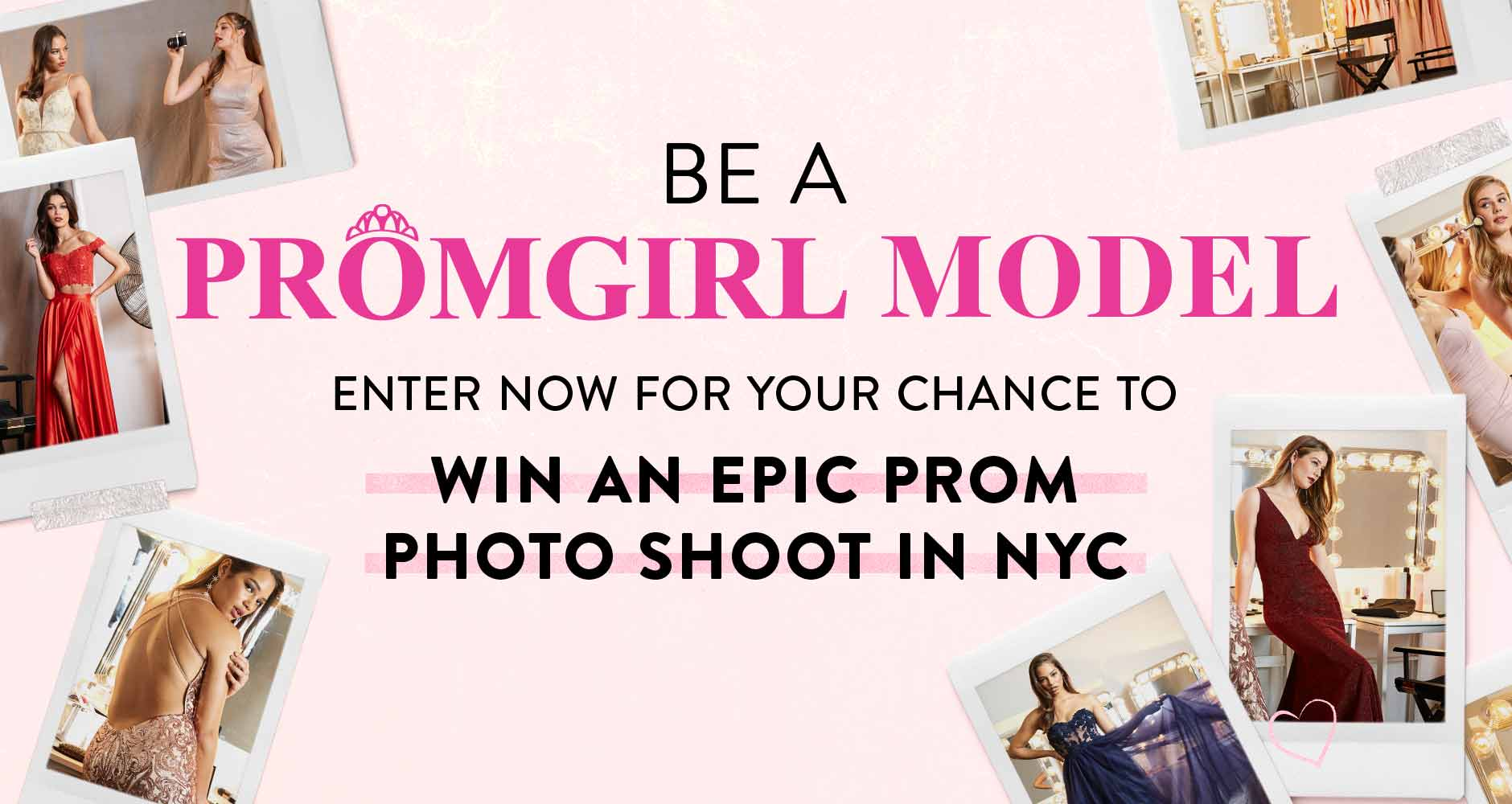 BE A PROMGIRL MODEL SWEEPSTAKES